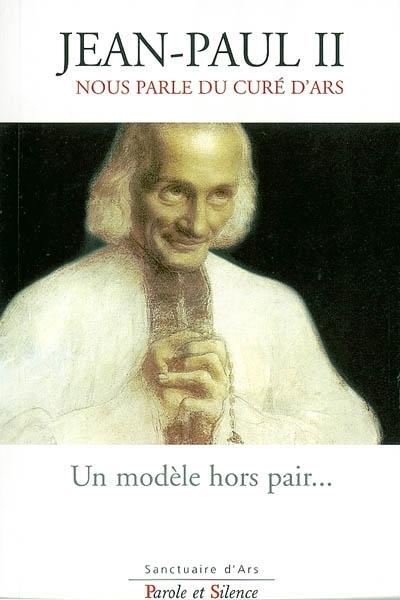 Jean-Paul II nous parle du curé d'Ars