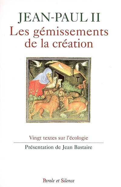 Les gémissements de la création : vingt textes sur l'écologie