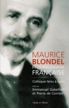 Maurice Blondel et la philosophie française.