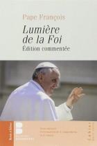 Lumière de la foi commentée (n.e.)