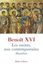 Les saints, nos contemporains : homélies