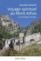 La montagne de Dieu, un voyage spirituel au Mont Athos