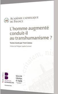 L'homme augment� conduit-il au transhumanisme ?