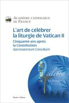 L'art de célébrer la liturgie de Vatican II