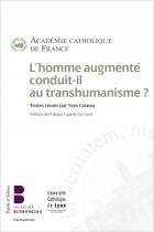 L'homme augmenté conduit-il au transhumanisme ?
