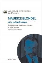 Maurice Blondel et la métaphysique