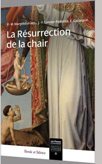 La résurrection de la chair