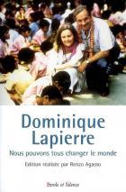 Dominique Lapierre : nous pouvons tous changer le monde