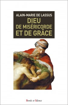 Dieu de miséricorde et de grâce