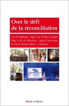 Oser le défi de la réconciliation