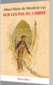 Sur les pas du Christ