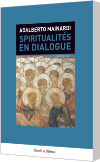 Spiritualit�s en dialogue