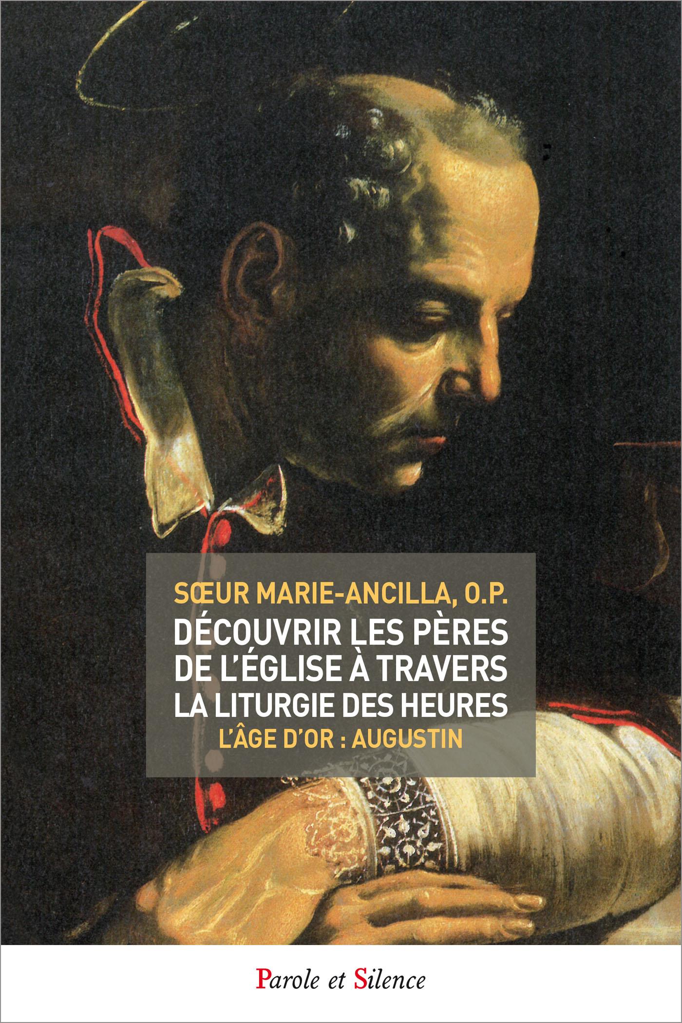 Découvrir les Pères de l'Église à travers la liturgie des heures - tome 4