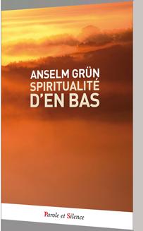 Spiritualité d'en bas - POCHE