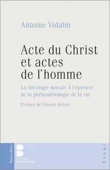 Acte du Christ et actes de l'homme