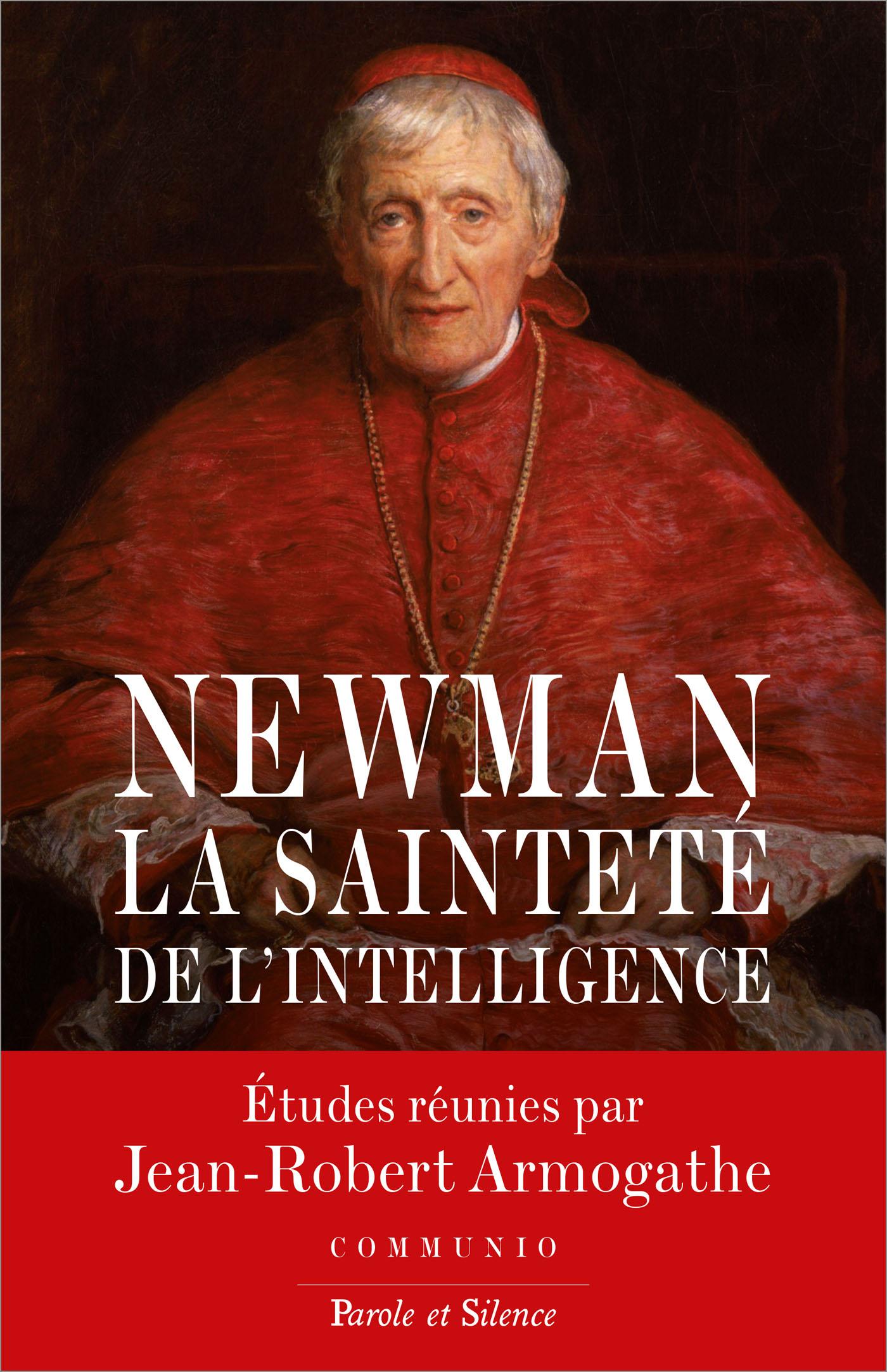 Newman - La sainteté de l'intelligence