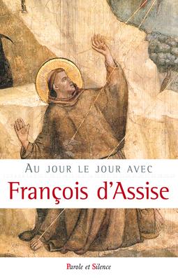 Au jour le jour avec François d'Assise