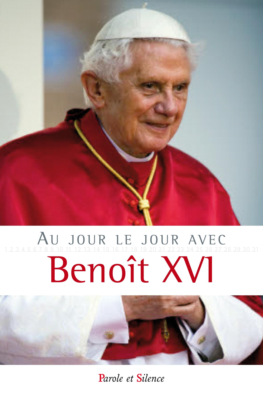 Au jour le jour avec Benoît XVI