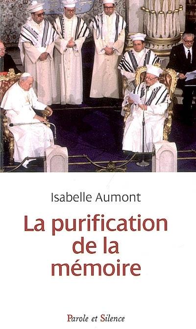 La purification de la mémoire selon Jean-Paul II