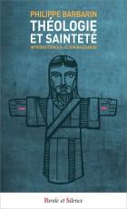 Théologie et sainteté/ Poche