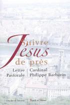 Suivre Jésus de près