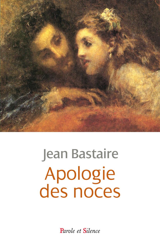 Apologie des noces