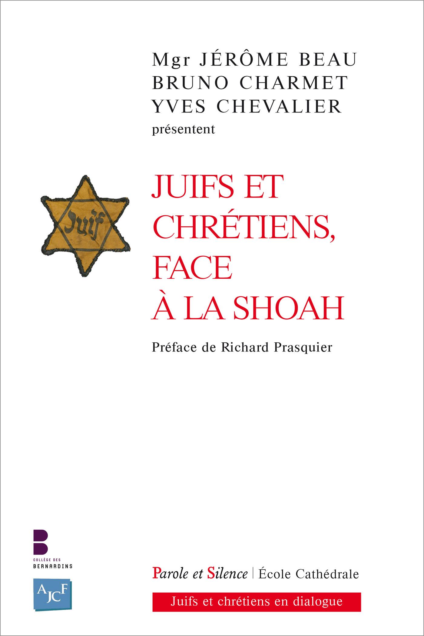 Juifs et chrétiens face à la Shoah