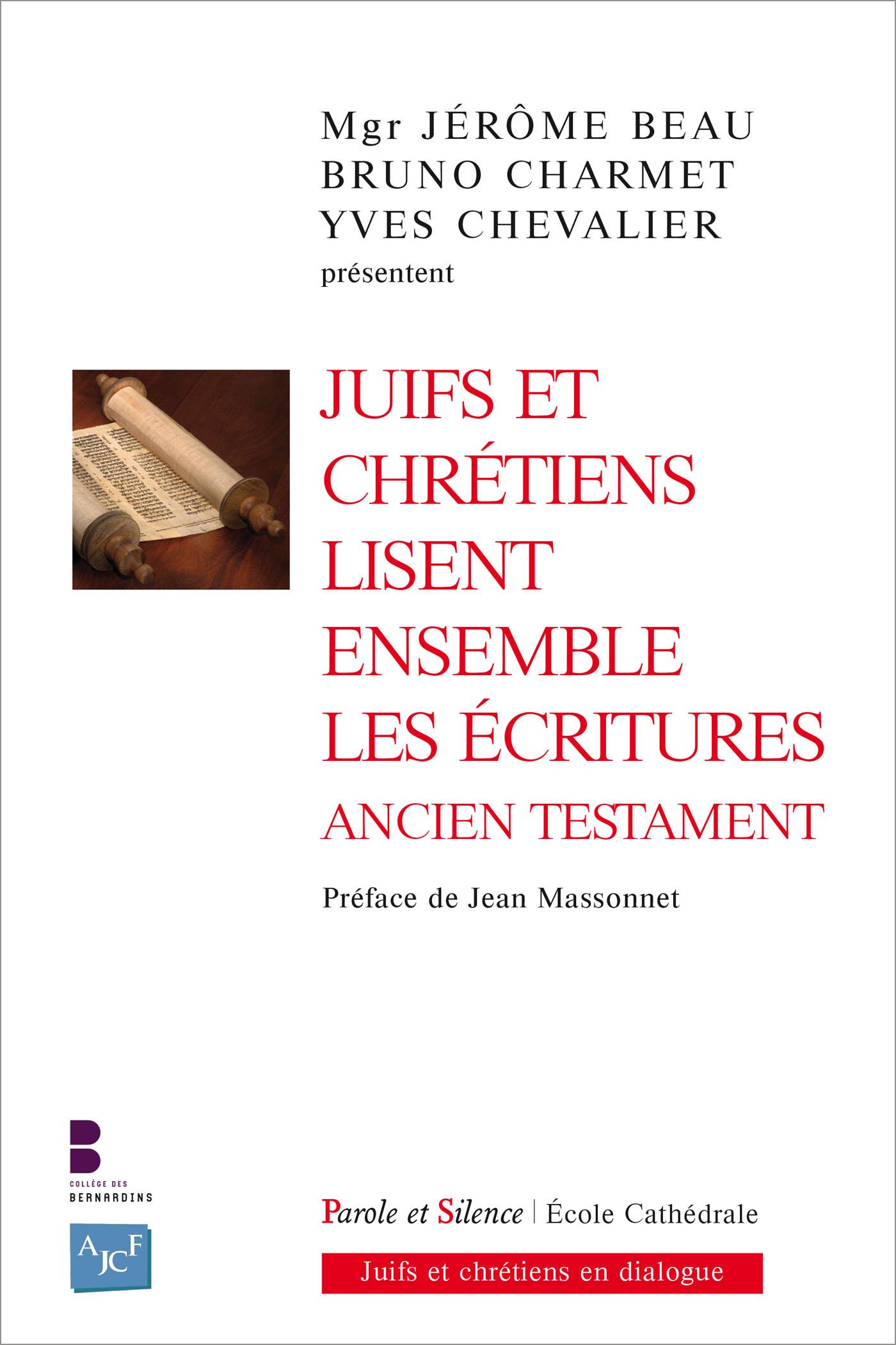 Juifs et chrétiens lisent ensemble les Écritures - Ancien Testament