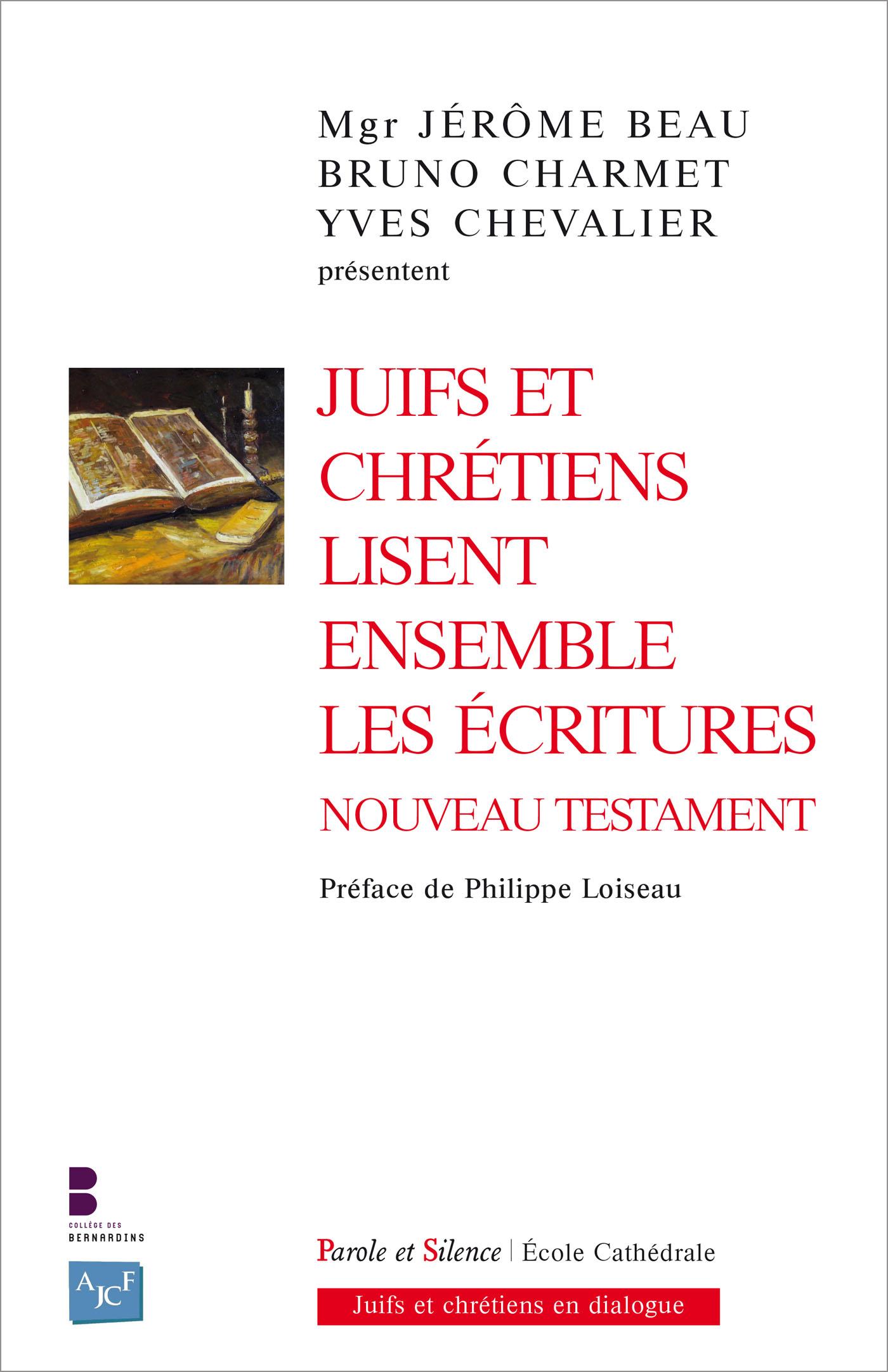 Juifs et chrétiens lisent ensemble les Écritures - Nouveau Testament