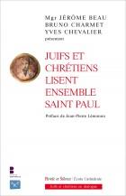 Juifs et chrétiens lisent ensemble saint Paul