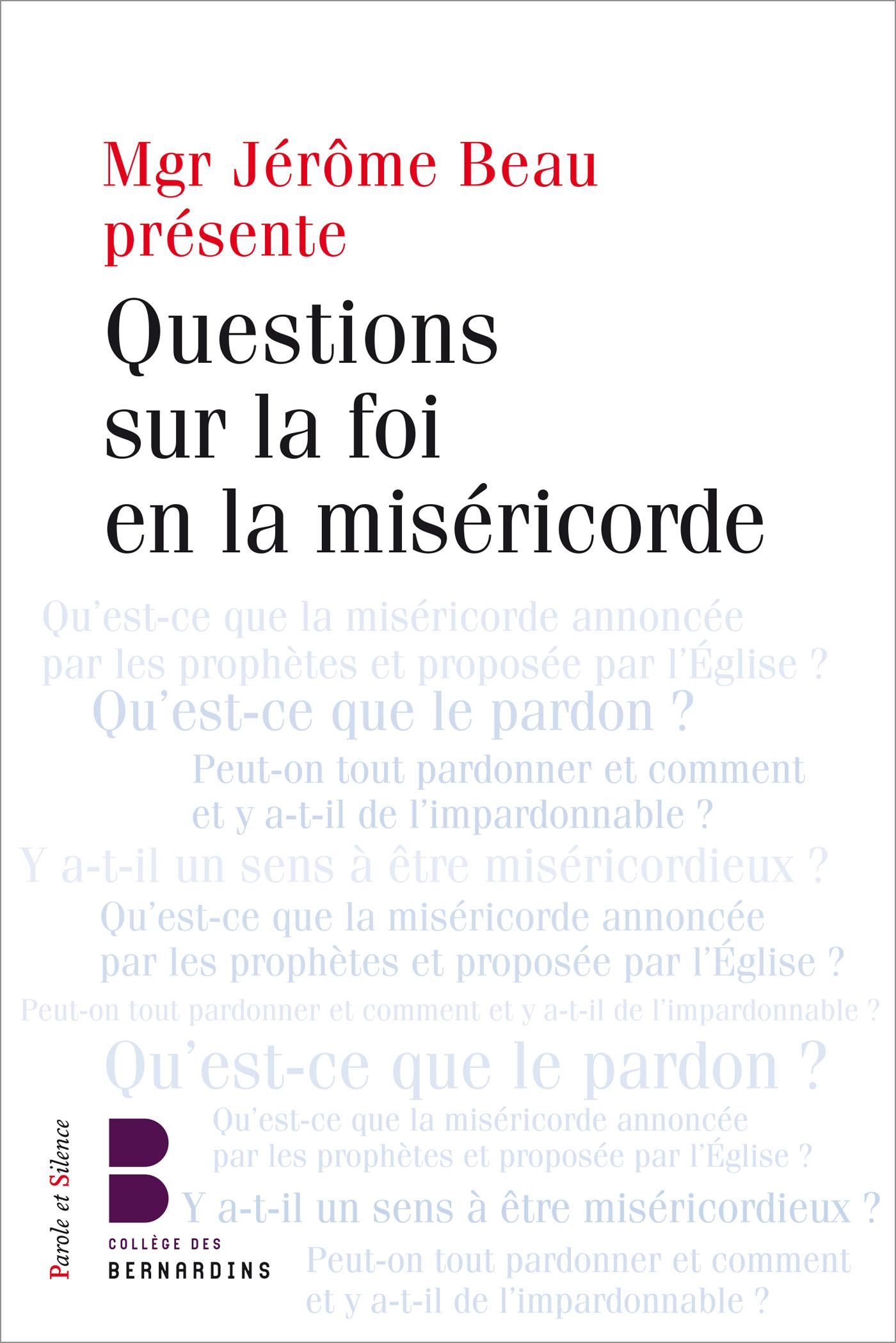 Questions sur la foi en la miséricorde