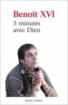 5 minutes avec Dieu