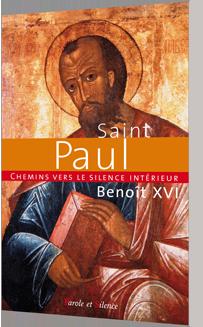Chemins vers le silence intérieur avec saint Paul
