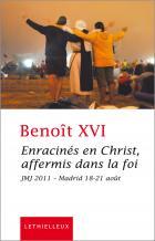 Enracinés en Christ affermis dans la foi