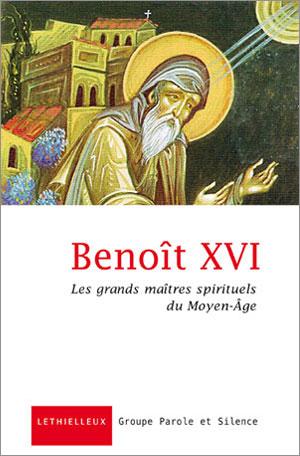 Les grands maîtres spirituels du Moyen-Âge