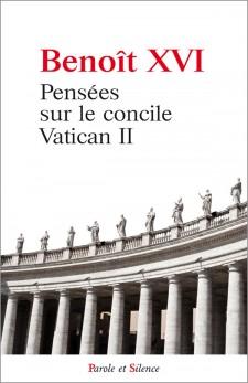 Pensées sur le concile Vatican II
