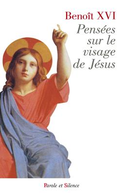 Pensées sur le visage de Jésus
