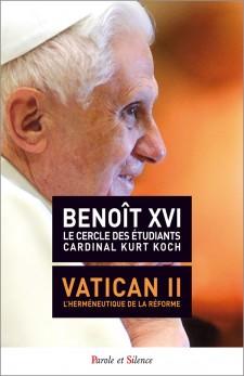 Vatican II. L'herméneutique de la réforme