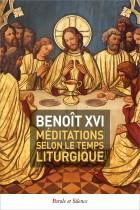 Méditations selon le temps liturgique