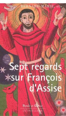 Sept regards sur François d'Assise