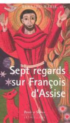 Sept regards sur François d'Assise