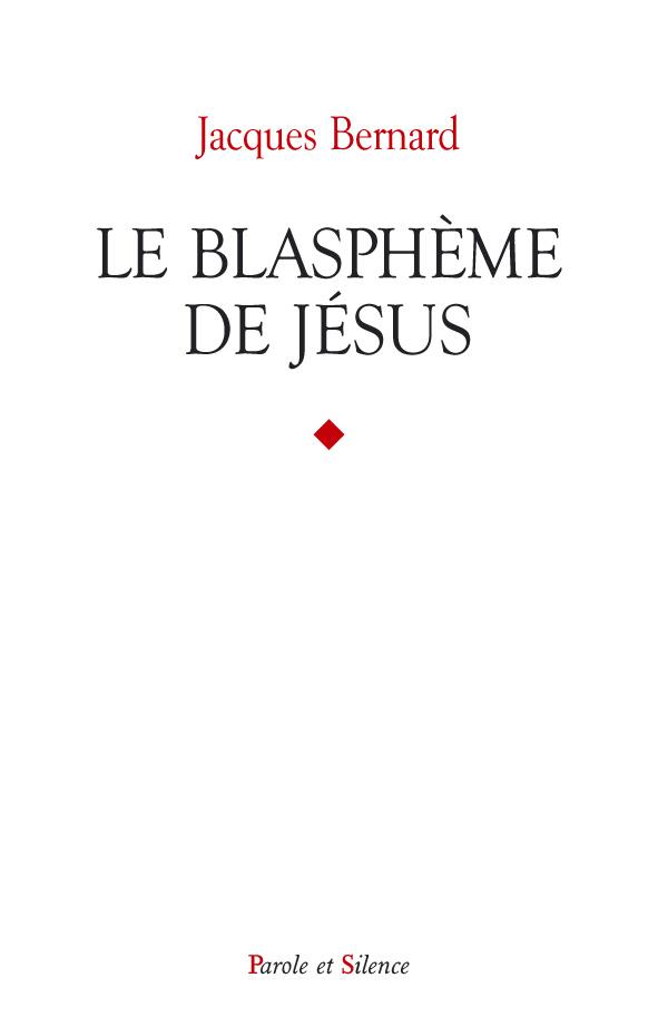 Le blasphème de Jésus