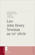 Lire John Henry Newman au XXIème siècle