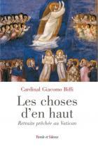 Les choses d'en haut : exercices spirituels avec Benoît XVI