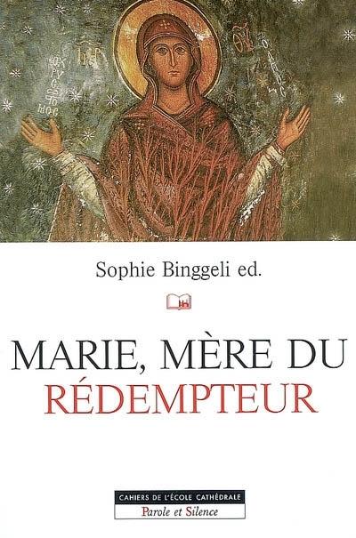 Marie, mère du rédempteur