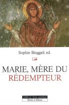 Marie, m�re du r�dempteur