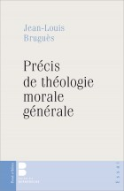 Précis de théologie morale générale