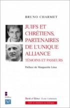 Juifs et chrétiens, partenaires de l'unique alliance