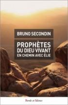 Prophètes du Dieu vivant