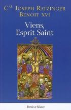Viens, Esprit Saint : homélies de Pentecôte
